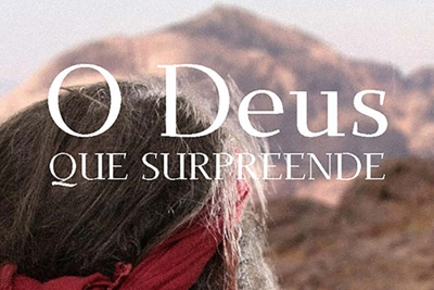 O Deus que Surpreende – 1 Reis 19.1-18 (e-book)